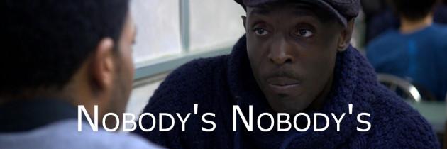 Nobody's Nobody's